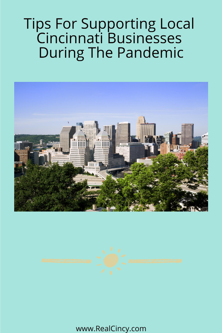 Tips For Supporting Local Cincinnati Businesses During The Pandemic
