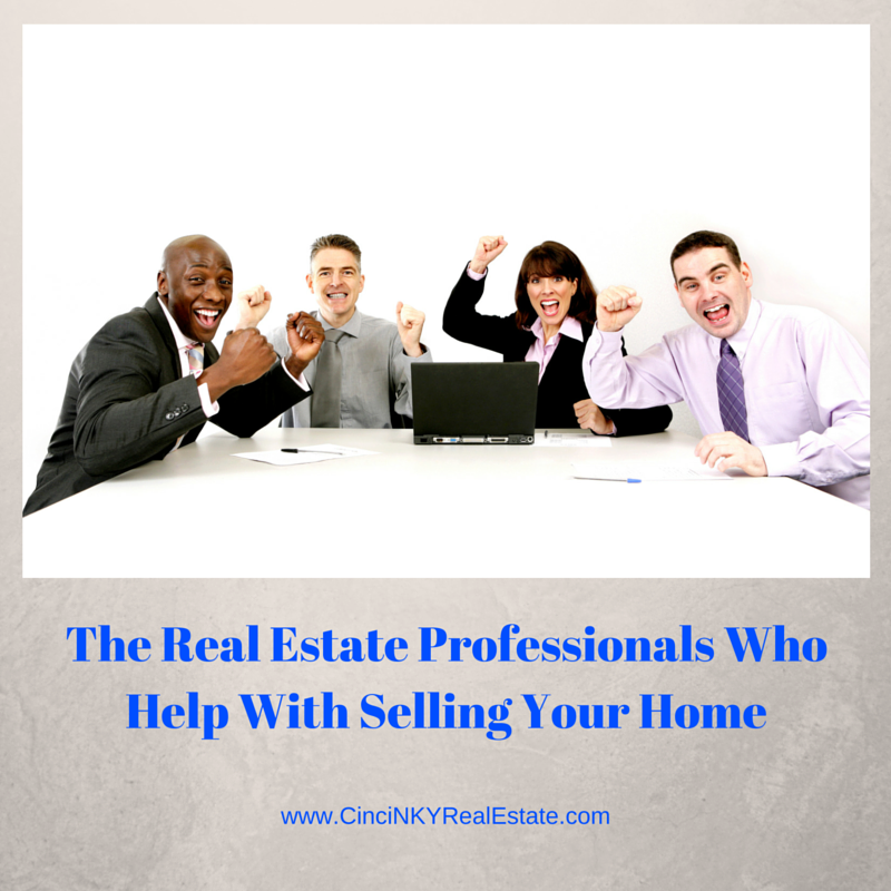 the real estate professionals who help with selling you home