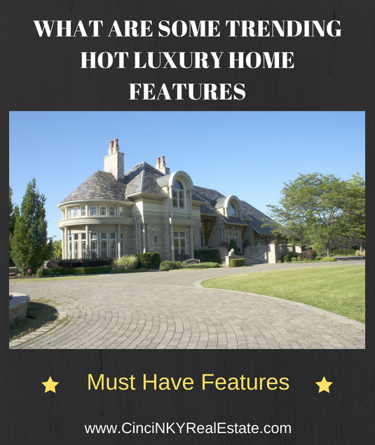 hot trending luxury home features
