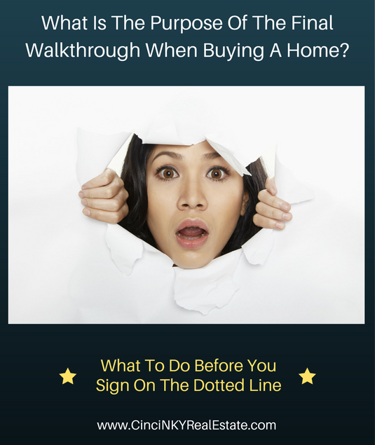 what is the purpose of the final walkthrough when buying a home?