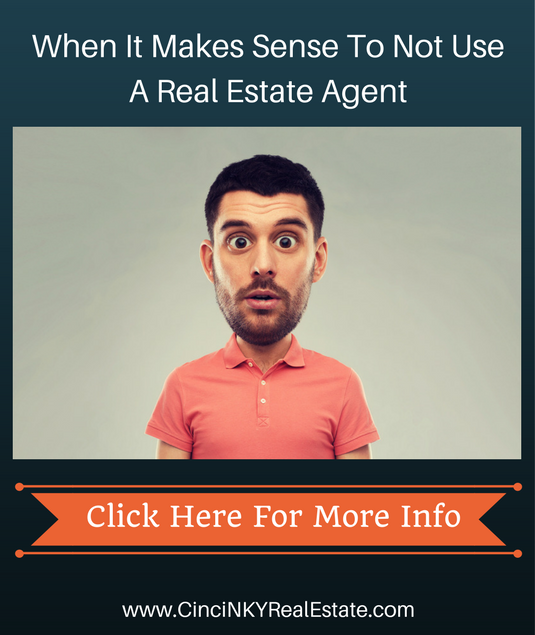 when is makes sense to not use a real estate agent