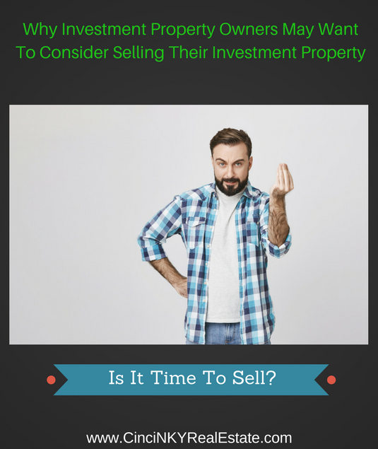 why investment property owners may want to sell their investment