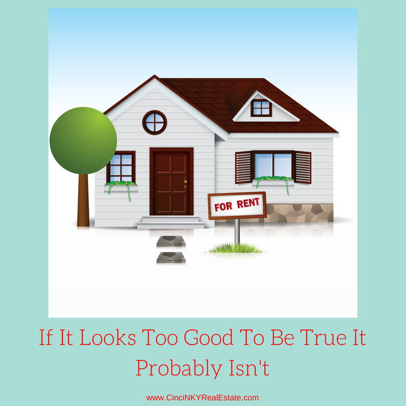 if it looks to good to be true it probably isn't picture of home for rent