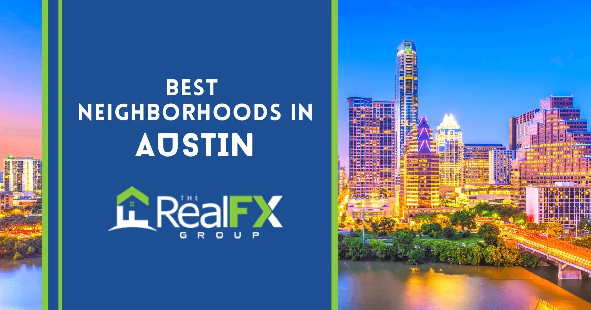 Austin Best Neighborhoods