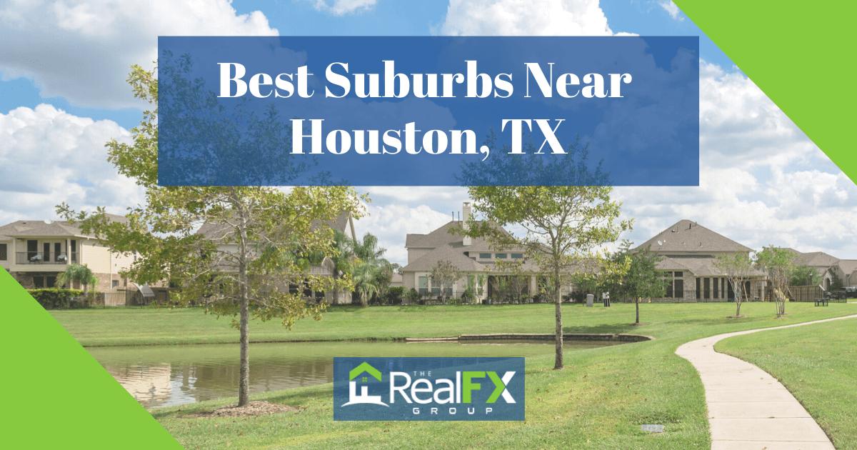 Best Suburbs Near Houston, TX
