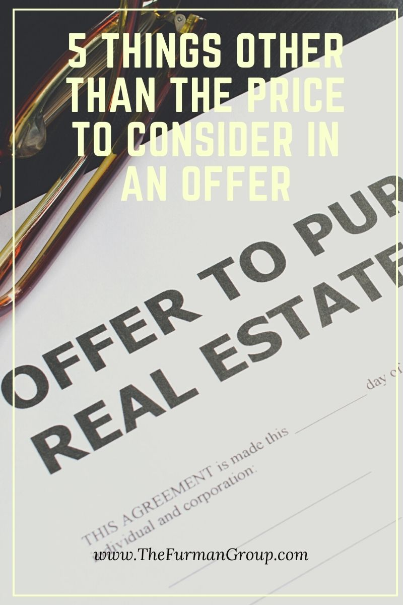 5 Things Other Than the Price to Consider in an Offer