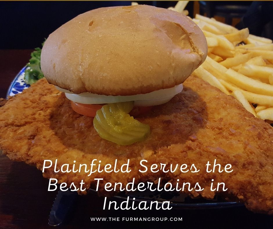 Plainfield Serves the Best Tenderloins in Indiana