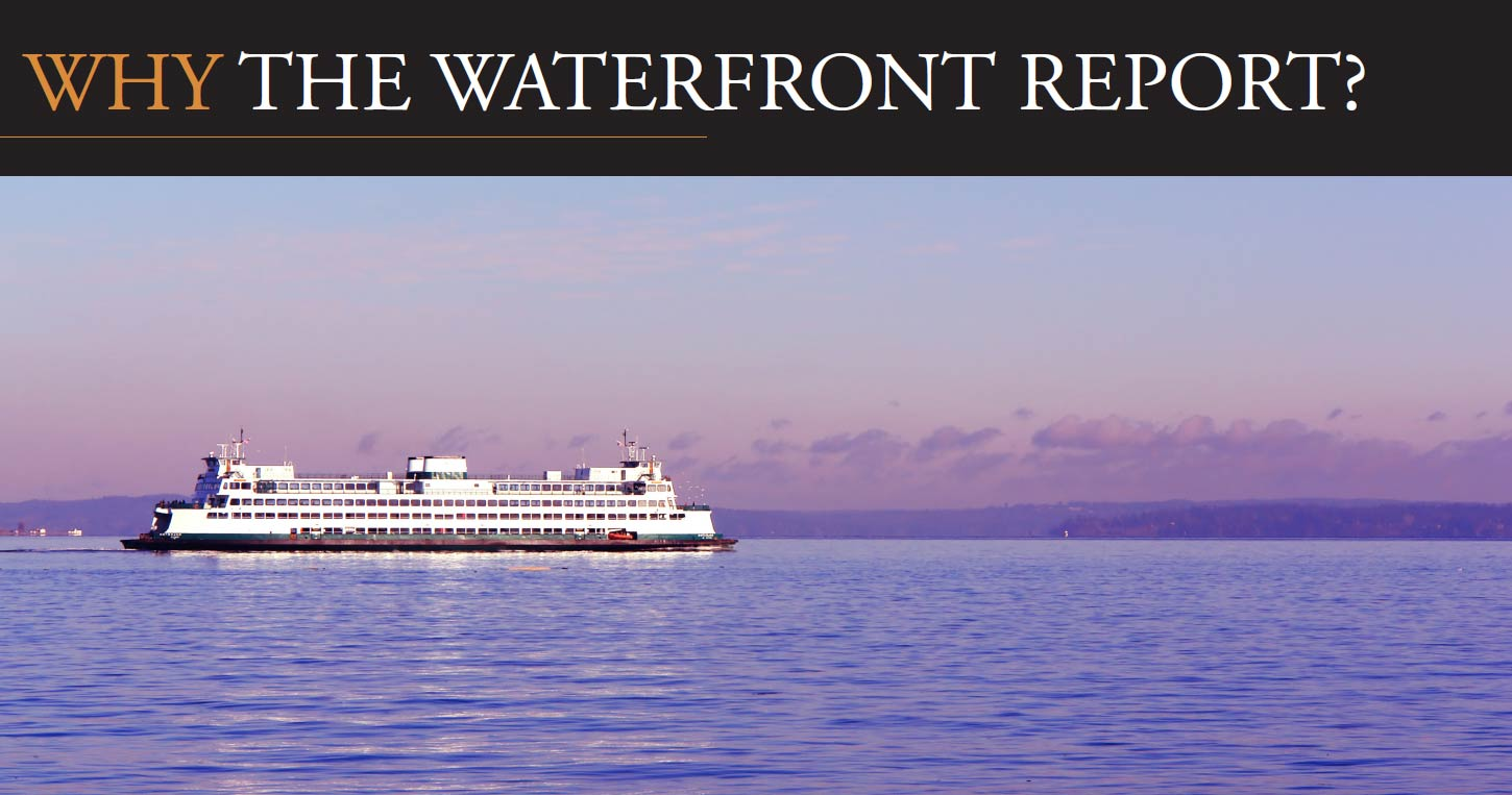Why the Waterfront Report