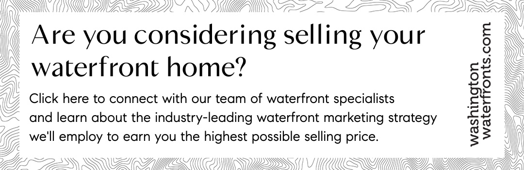 Are you considering selling your waterfront home?