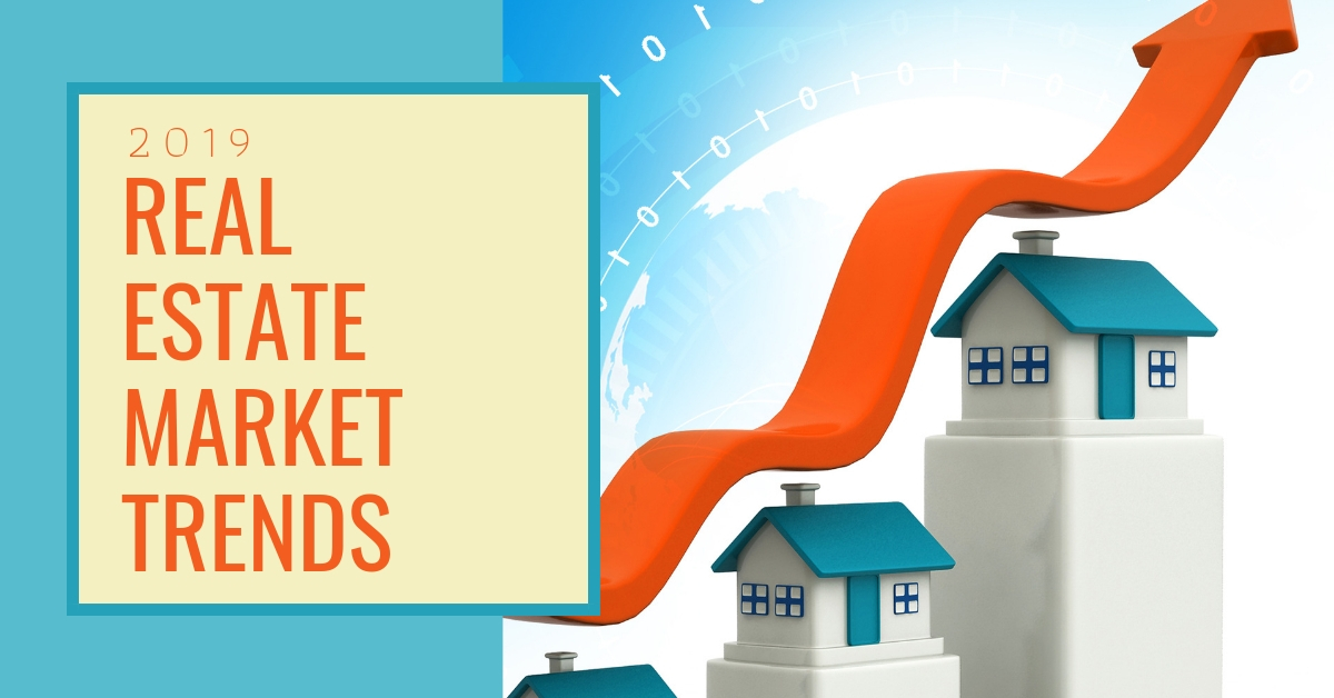2019 Real Estate Market Trends