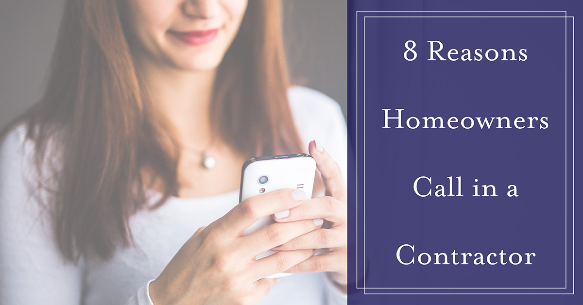 Eight reasons homeowners call in a contractor
