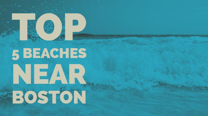 top 5 beaches near boston