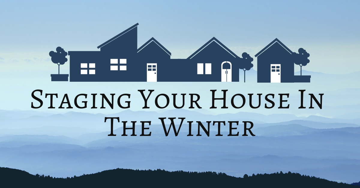Staging Your House In The Winter