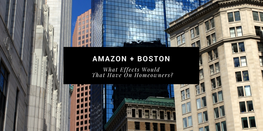 Effect on homeowners if Amazon moves to Boston