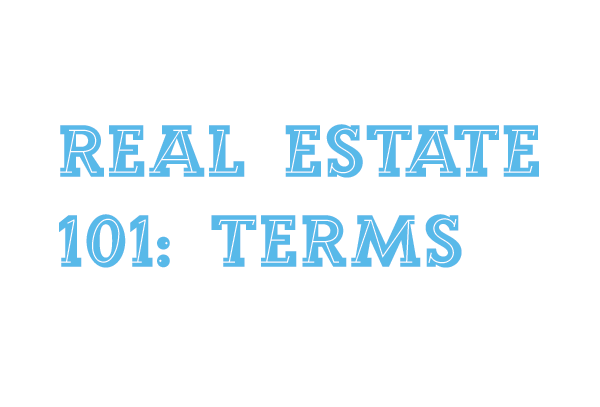 real estate terms and glossary