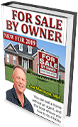 Get the whole 58 page For Sale By Owner eBook. It's free, and it has all the information you need to sell your home on your own today!