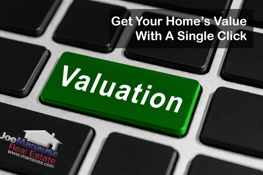 You want to know how much your home is worth and you want to simply click a button to get the information