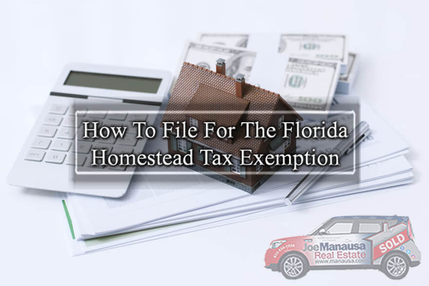 Tips and advice on filing for the Florida Homestead Tax Exemption for property owners
