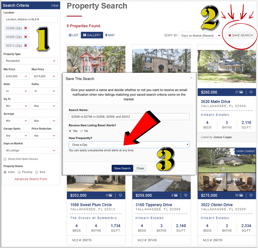 set up a saved search (you can see tutorial here) on our Tallahassee real estate website