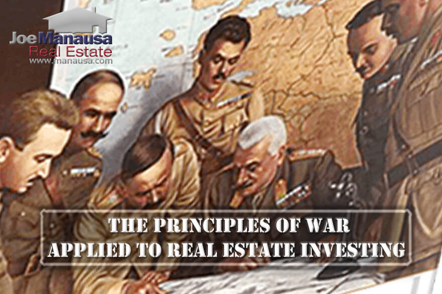 There are fundamental concepts that apply to real estate investing that have been found true consistently on the battlefield throughout history