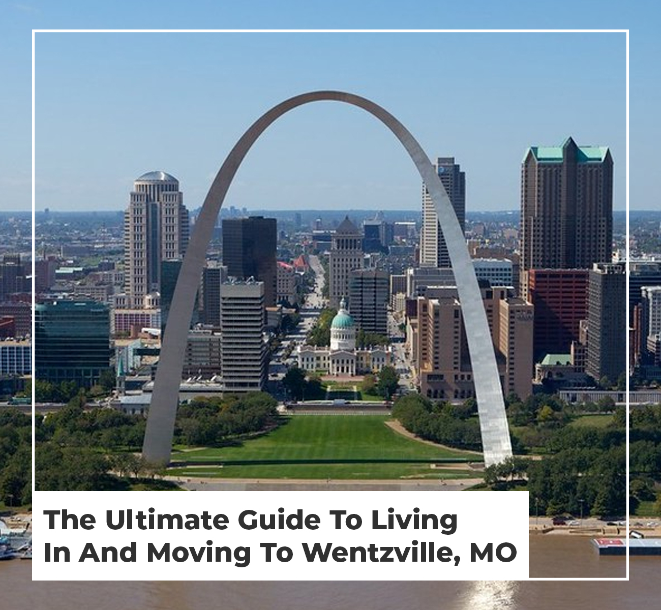 Moving To Wentzville