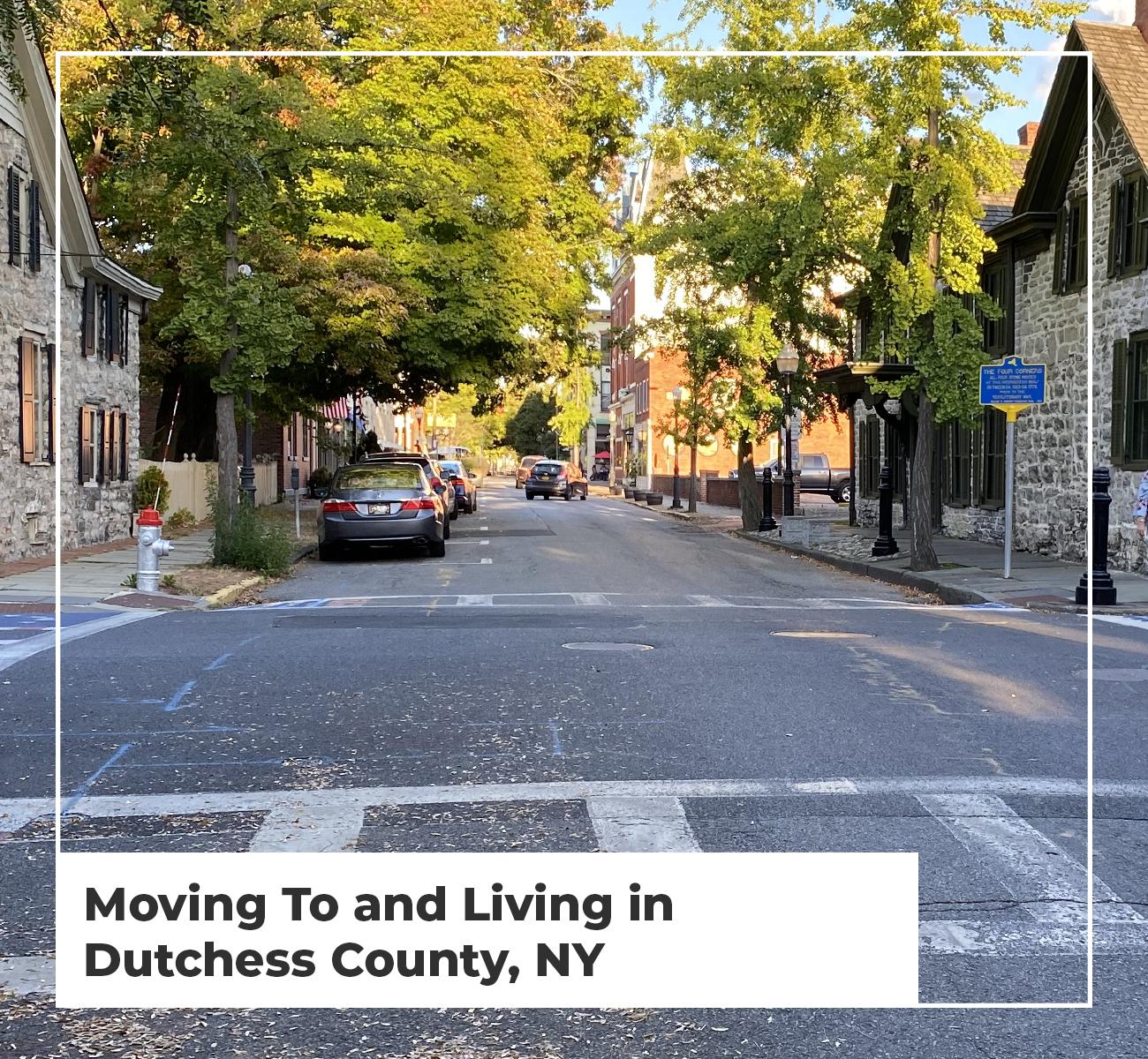 Living in Dutchess County NY