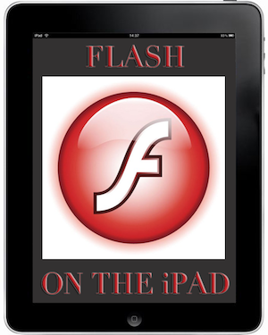 Flash on the iPad