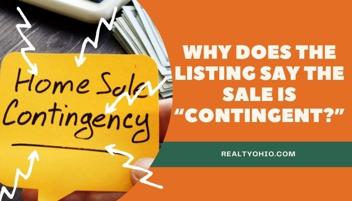"""Why Does the Listing Say the Sale is """"Contingent?"""""""