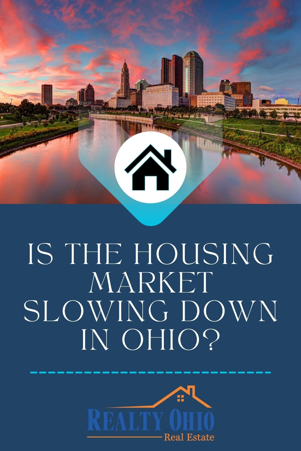 Is The Housing Market Slowing Down In Ohio