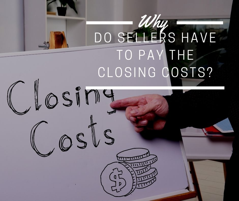 Do Sellers Have to Pay the Closing Costs?