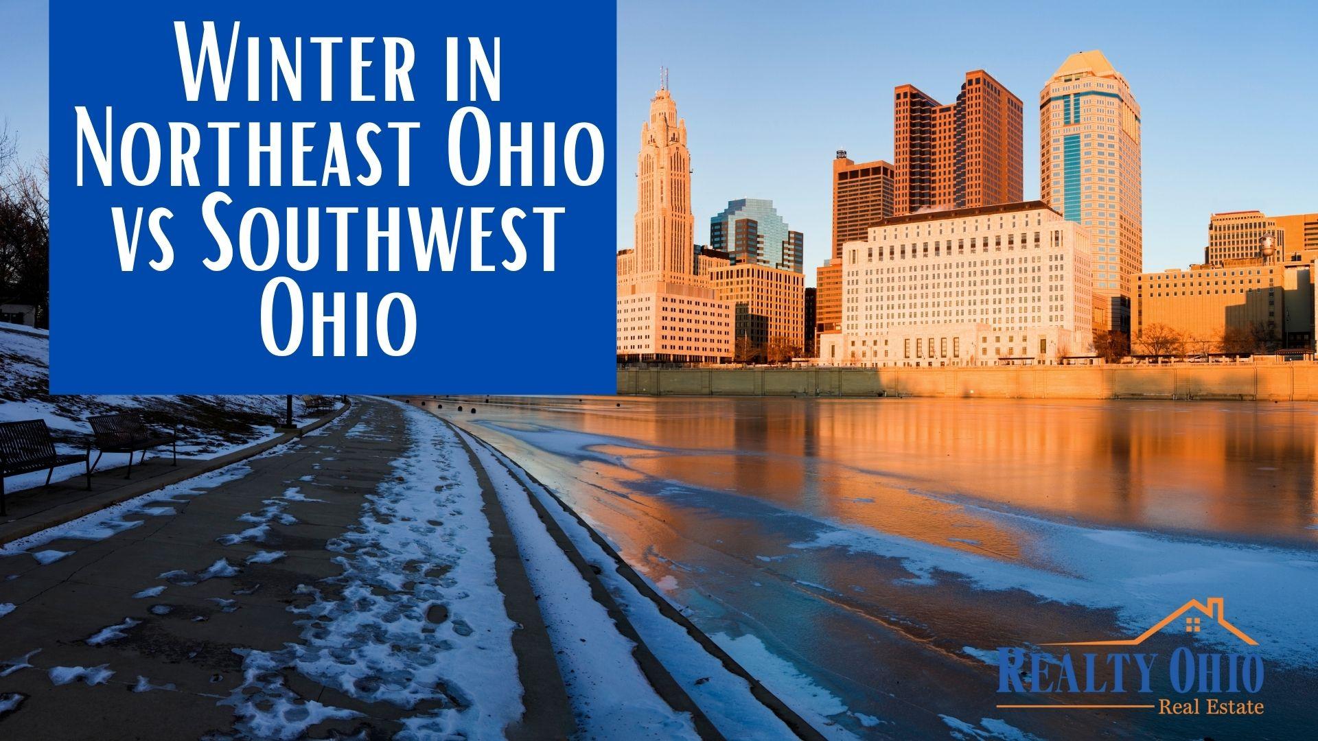 Winter in Northeast Ohio vs Southwest Ohio