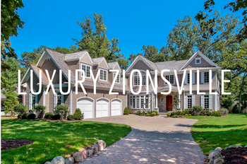 LUXURY ZIONSVILLE HOMES FOR SALE