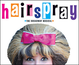 Hairspray, the musical