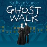 SullivanMunce Ghost Walk
