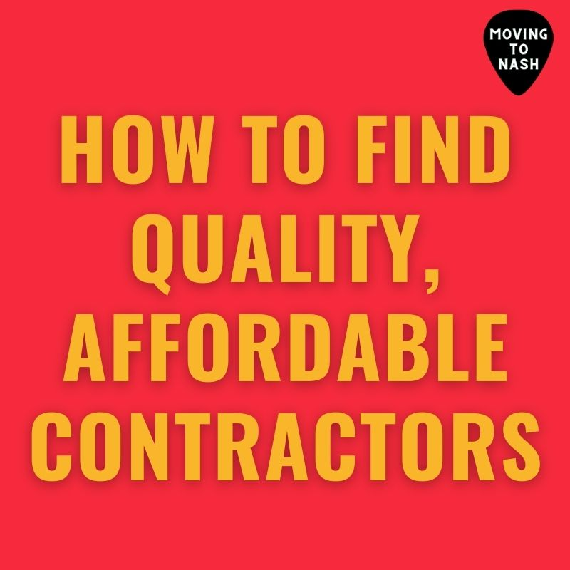 How to find affordable, quality contractors in Nashville