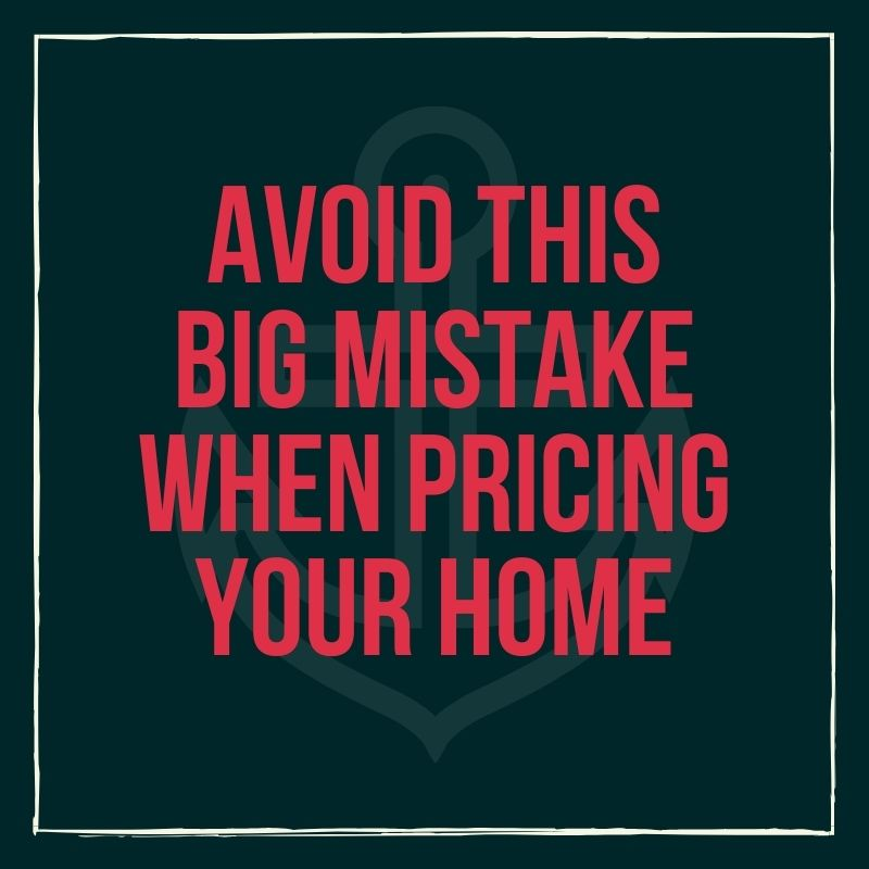 Avoid This Big Mistake When Pricing Your Home