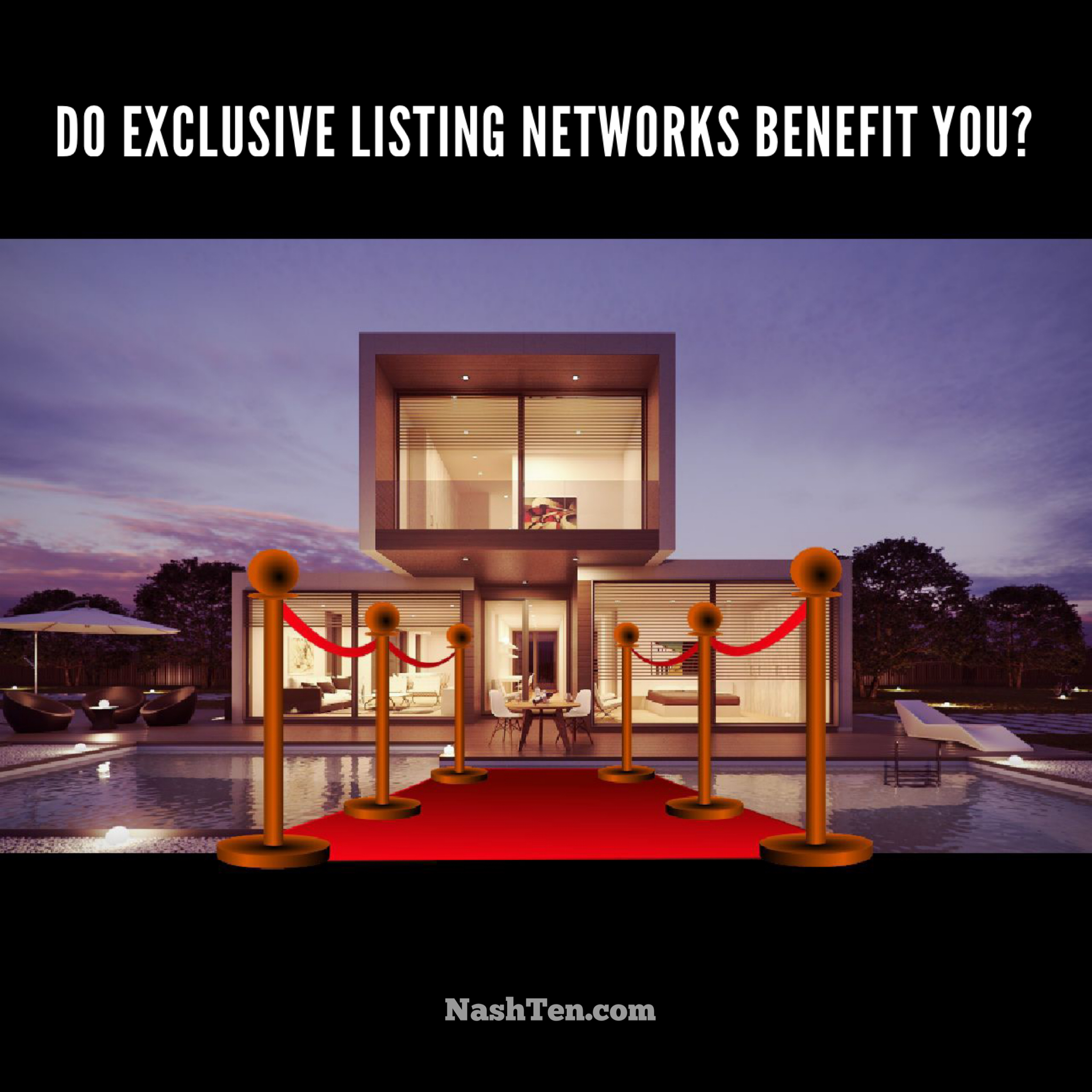 Do exclusive listing networks benefit you?