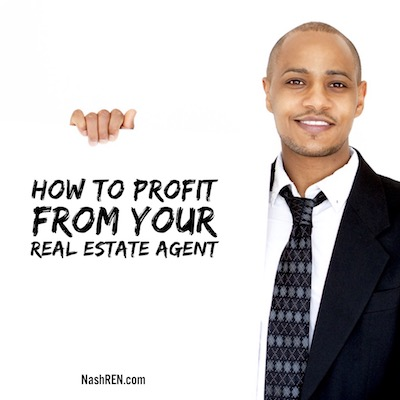 How to profit from your Realtor
