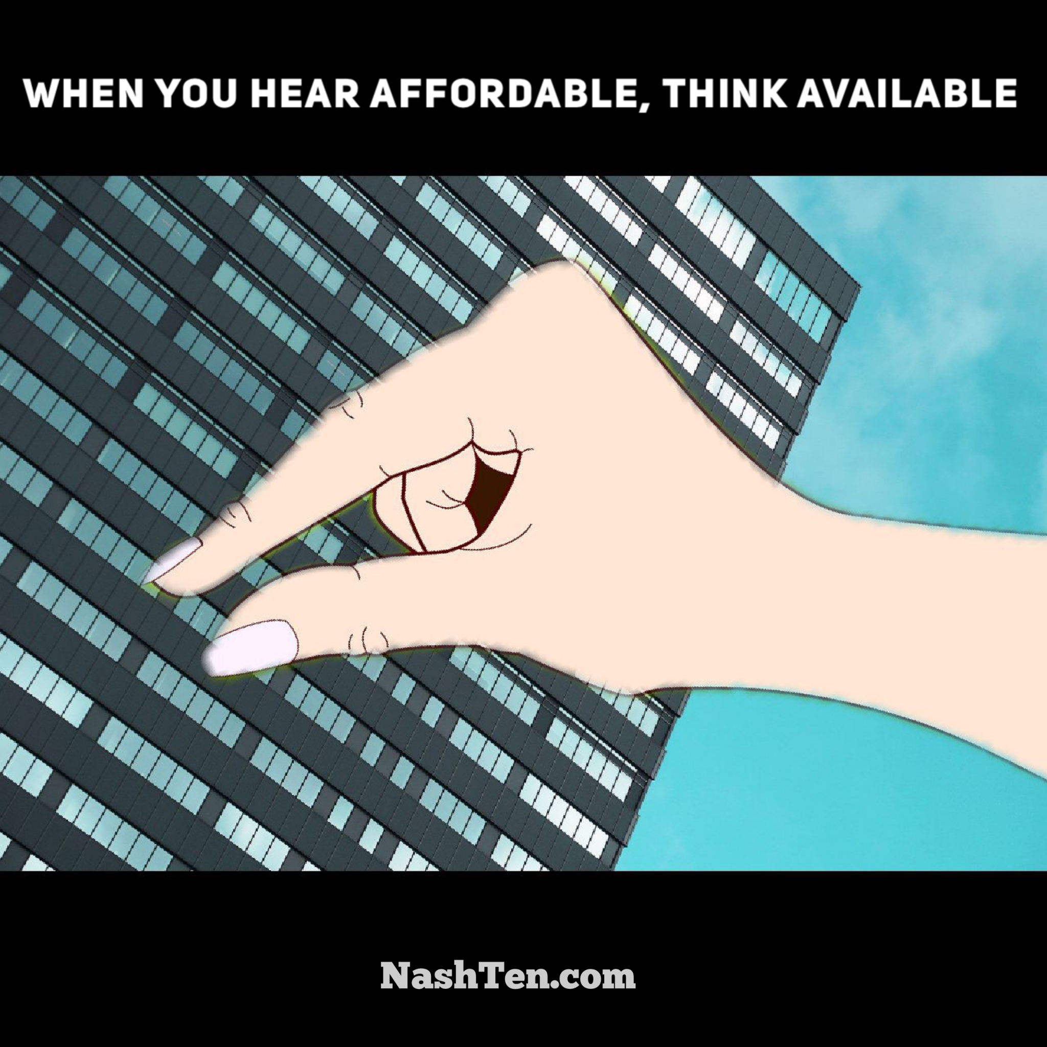 When you hear affordable, think available