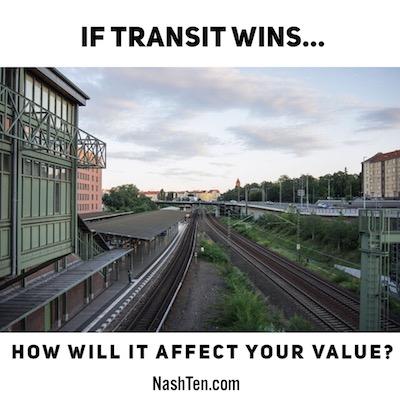 If transit wins...