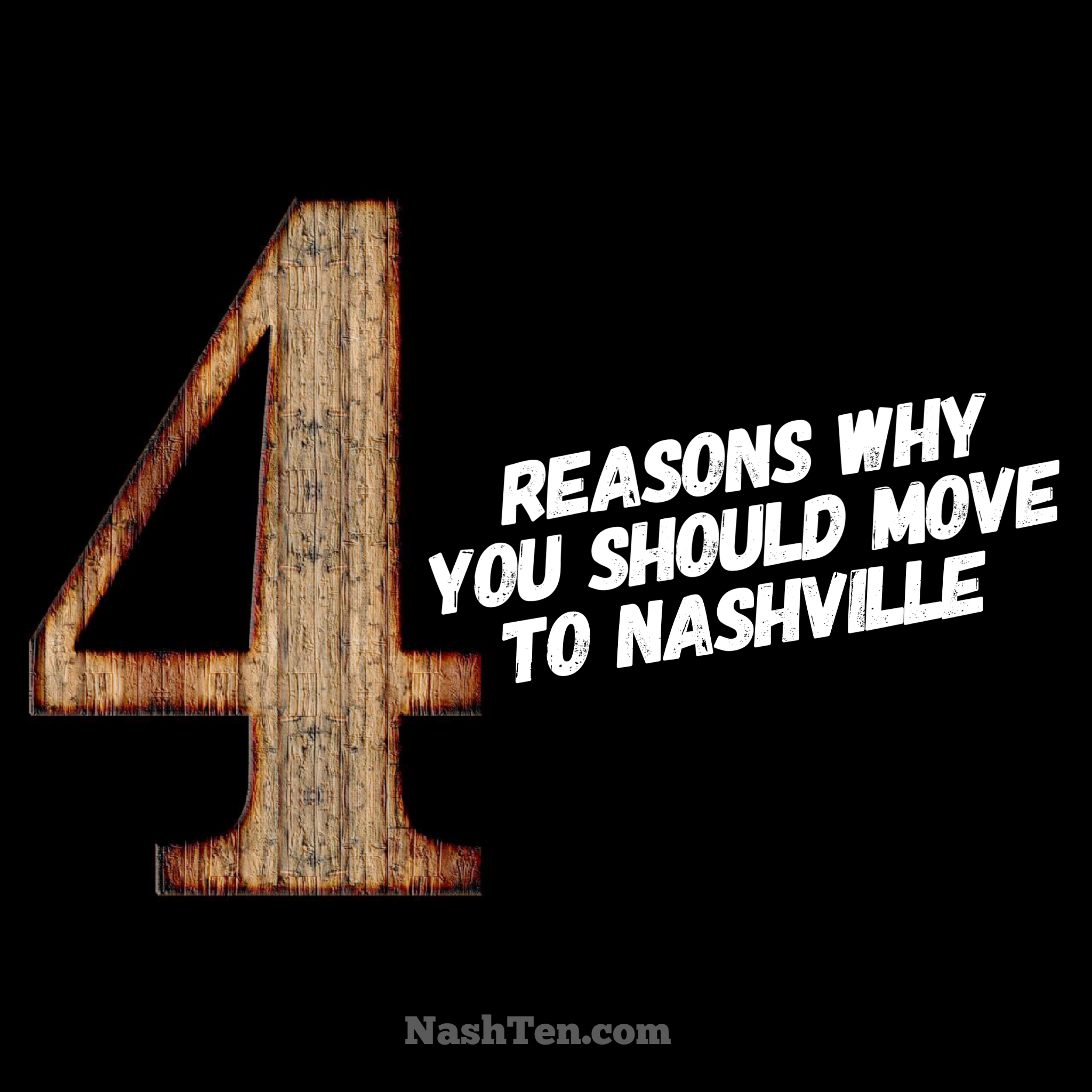 4 reasons why you should move to Nashville
