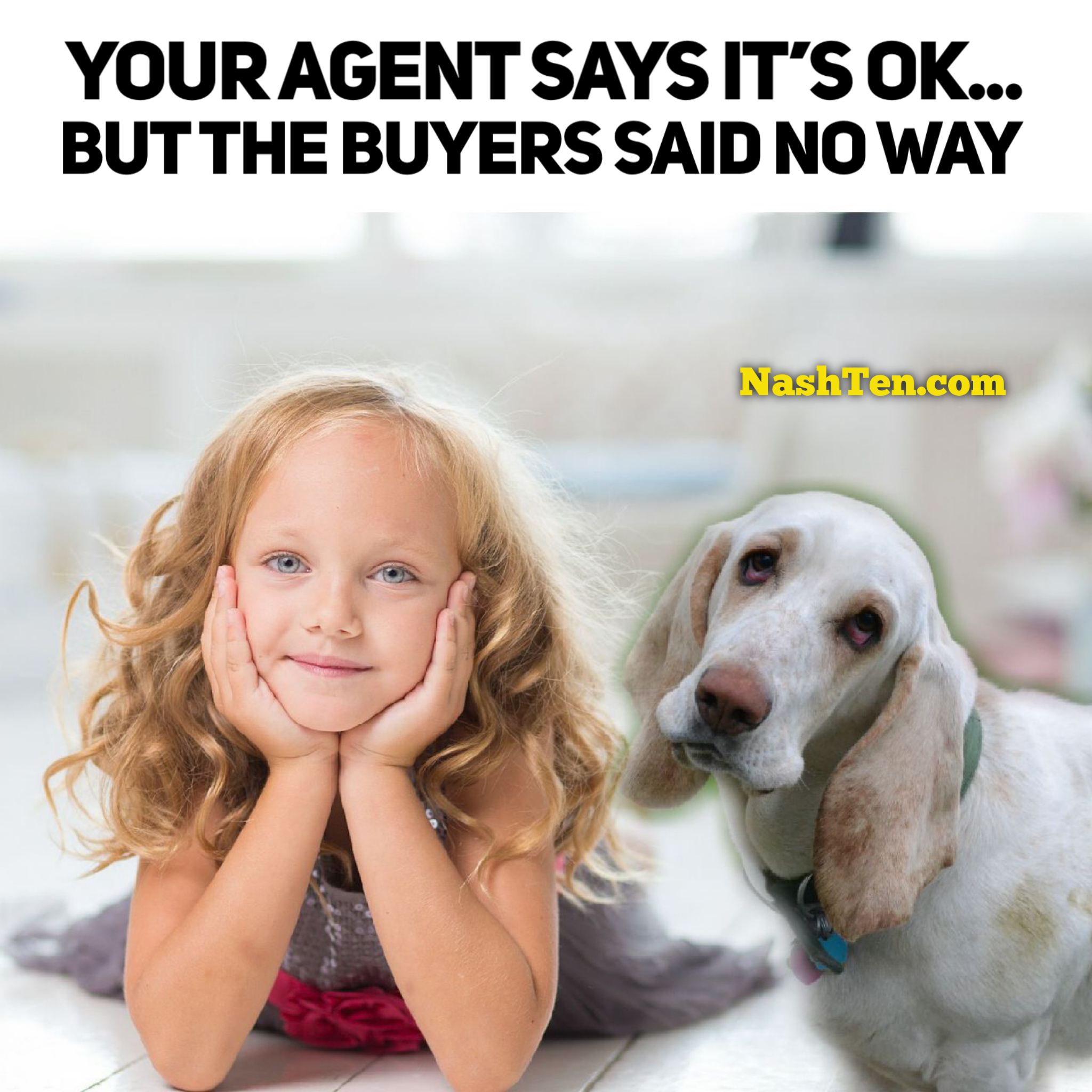 Agent says yes, buyers say no