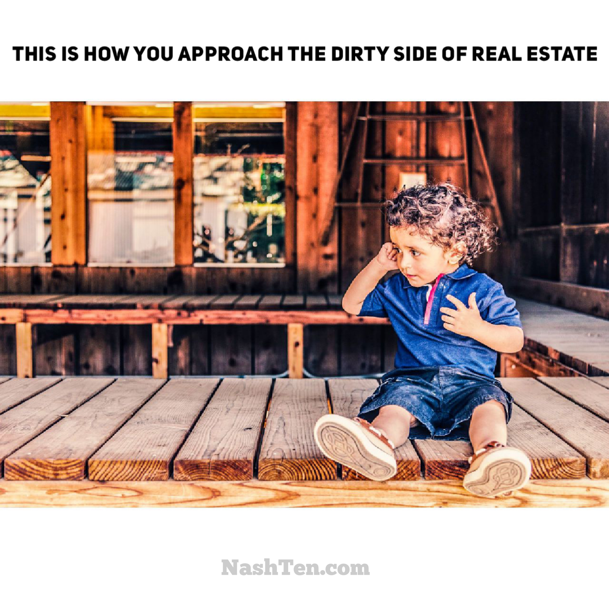 How you tackle negotiations, the dirty side of real estate