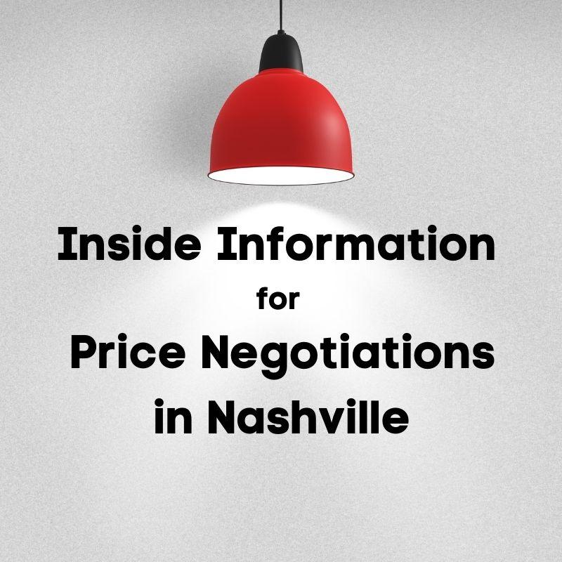 Inside Information for Price Negotiations in Nashville