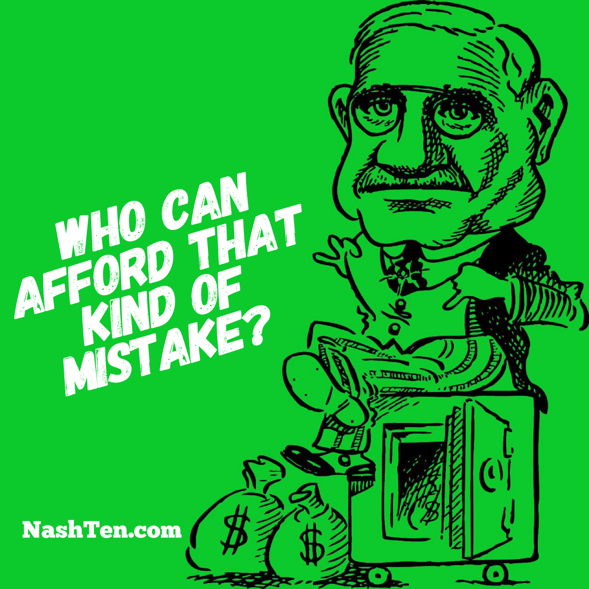 Who can afford that mistake?