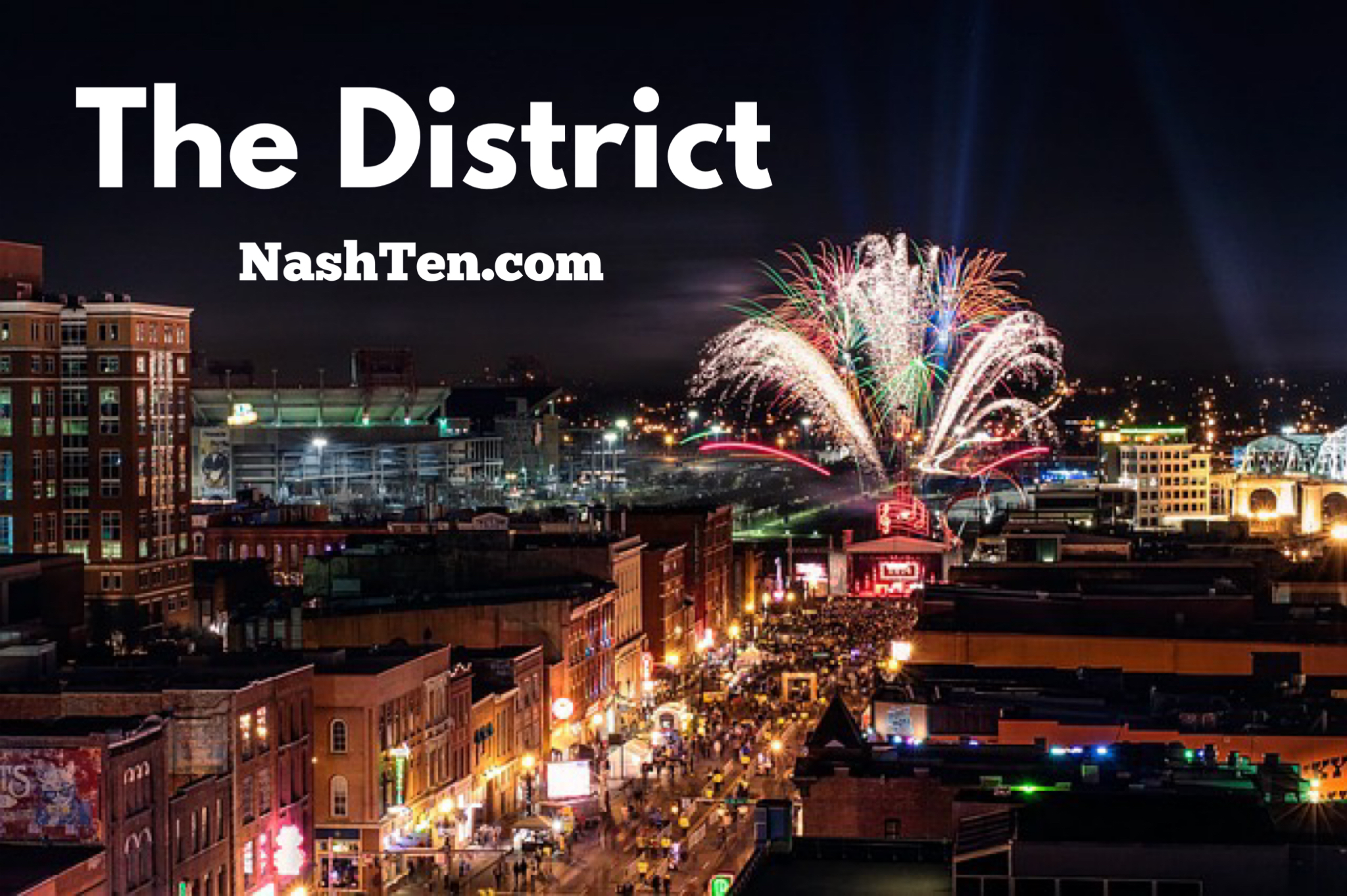The District in Downtown Nashville TN