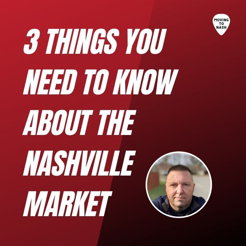 3 Things You Need to Know About the Nashville Real Estate Market