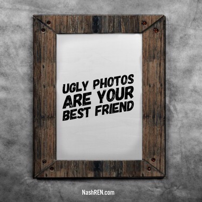 ugly photos are a buyers best friend