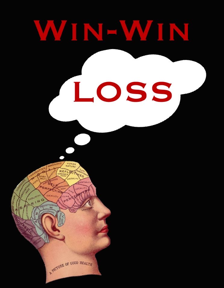Here's why a Win-Win is a Loss for you