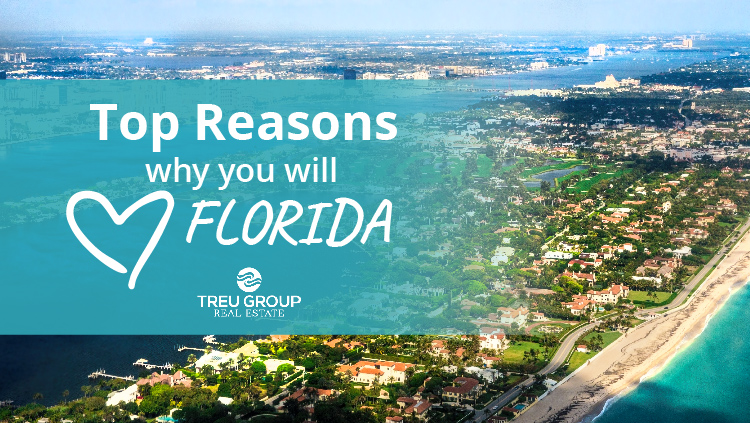 Top Reasons Why You Will Love Florida